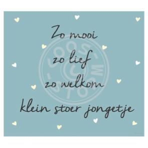 Wenskaart 'Zo Mooi zo Welkom Stoer Jongetje' door Coos Storm