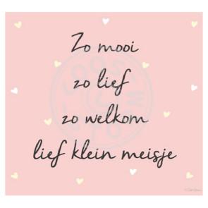 Greeting Card 'zo Mooi zo Welkom Klein Meisje' by Coos Storm